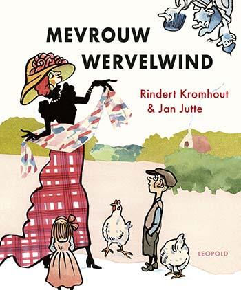 Mevrouw Wervelwind door Rindert Kromhout en Jan Jutte
